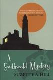 Suzette-A Hill - A Southwold Mystery.