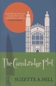 Suzette A. Hill - The Cambridge Plot.