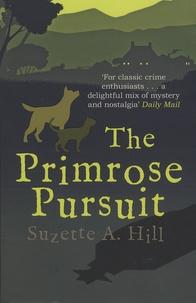 Suzette-A Hill - The Primrose Pursuit.