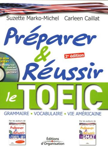 Suzette Marko-Michel et Carleen Caillat - Préparer et réussir le TOEIC. 1 CD audio