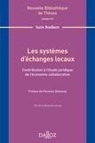 Suzie Bradburn - Les systèmes d'échanges locaux - Contribution à l'étude juridique de l'économie collaborative.