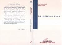 Suzie Guth et  Collectif - Actes du Colloque Sociologies IV Tome 1 - L'insertion sociale.
