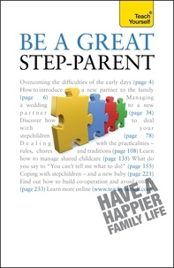 Suzie Hayman - Be a Great Step-Parent - A practical guide to parenting in a blended family.