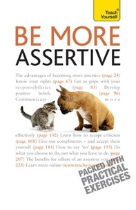 Suzie Hayman - Be More Assertive - A guide to being composed, in control, and communicating with confidence.