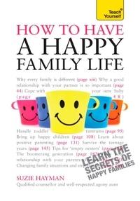 Suzie Hayman - Have a Happy Family Life.