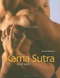 Suzie Heumann - Le Kama Sutra du XXIe siècle.