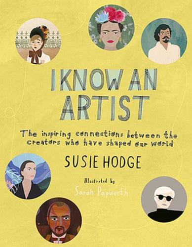 Suzie Hodge et Sarah Papworth - I Know an Artist.