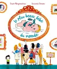 Epub livres anglais téléchargement gratuit Le plus beau bébé du monde 9782092589090 DJVU