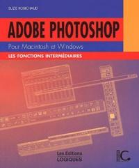 Adobe Photoshop pour Macintosh et Windows. Les fonctions intermédiaires.pdf