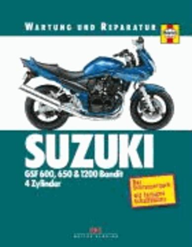 Suzuki GSF 600, 650 und 1200 Bandit 4 Zylinder - Wartung und Reparatur.