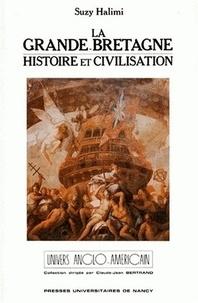Suzy Halimi - La Grande-Bretagne - Histoire et civilisation.