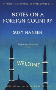 Suzy Hansen - Notes on a Foreign Country.