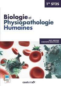 Suzy Hertzog et Christophe Brun-Picard - Biologie et physiopathologie humaines 1e ST2S.