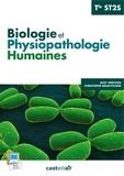 Suzy Hertzog et Christophe Brun-Picard - Biologie et physiopathologie humaines Tle ST2S.