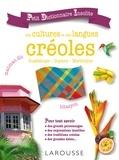 Suzy Palatin - Petit dictionnaire insolite des cultures et des langues créoles - Guadeloupe, Guyane, Martinique.