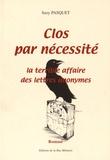 Suzy Pasquet - Clos par nécessité.