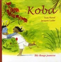 Suzy Ronel et Jacques Luder - Koba.