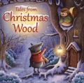 Suzy Senior et James Newman Gray - Tales from Christmas Wood.