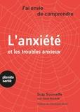 Suzy Soumaille et Guido Bondolfi - L'anxiété et les troubles anxieux.