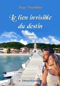 Suzy Trombini - Le lien invisible du destin.