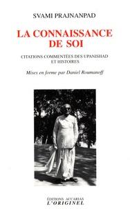 Svami Prajnanpad - La connaissance de soi - Citations commentées des Upanishad et histoires.