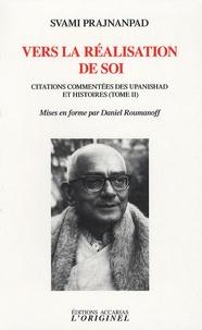 Svami Prajnanpad - Vers la réalisation de soi - Citations commentés des upanisad et histoires, tome 2.