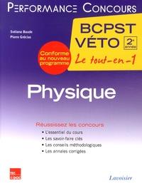 Svélana Baude et Pierre Grécias - Physique 2e année BCPST-Véto.