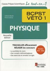 Lire un livre en ligne sans téléchargement Physique BCPST-véto 1e année (Litterature Francaise) 9782743022945 RTF MOBI DJVU par Svélana Baude, Pierre Grécias