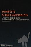 Sven Andersen - Manifeste schizo-rationaliste ou petit guide de survie à l'usage de l'athée misanthrope.