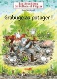 Sven Nordqvist - Les aventures de Pettson et Picpus  : Grabuge au potager !.