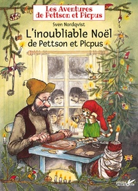 Sven Nordqvist - Les aventures de Pettson et Picpus  : L'inoubliable Noël de Pettson et Picpus.