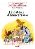 Sven Nordqvist - Les aventures de Pettson et Picpus  : Le gâteau d'anniversaire.