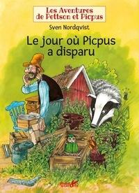 Sven Nordqvist - Les aventures de Pettson et Picpus  : Le jour où Pipus a disparu.