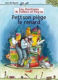 Sven Nordqvist - Les aventures de Pettson et Picpus  : Pettson piège le renard.