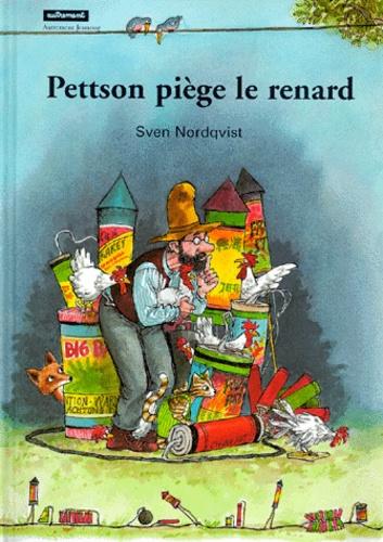 Sven Nordqvist - Pettson piège le renard.
