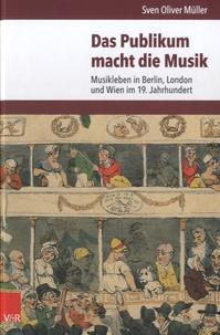 Sven Oliver Müller - Das Publikum macht die Musik.