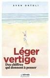 Sven Ortoli - Léger vertige - Des chiffres qui donnent à penser.