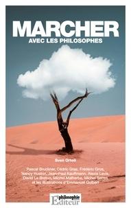 Sven Ortoli - Marcher avec les philosophes.