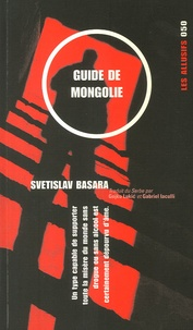 Svetislav Basara - Guide de Mongolie.