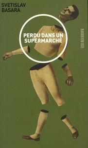 Svetislav Basara - Perdu dans un supermarché.