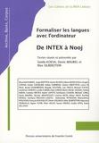 Svetla Koeva et Denis Maurel - Formaliser les langues avec l'ordinateur : de Intex à Nooj.