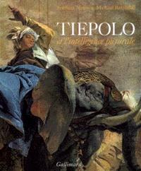 Svetlana Alpers et Michael Baxandall - Tiepolo et l'intelligence picturale.