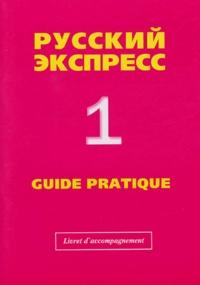 Russian Express 1 Guide pratique - Livret - Méthode de russe langue étrangère pour débutants Livret daccompagnement.pdf