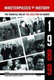 Svetlana Savranskaya et Thomas Blanton - Masterpieces of History - The Peaceful End of the Cold War in Europe, 1989.