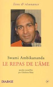 Swami Ambikananda - Le repas de l'âme.