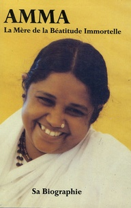 Swami Amritaswaroupananda - Amma - La Mère de la béatitude immortelle.
