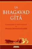 Swami Chinmayananda - La Bhagavad Gîtâ.