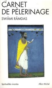 Swâmi Râmdas - Carnet de pèlerinage.