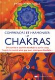 Swami Saradananda - Comprendre et harmoniser les chakras - Découvrez le pouvoir des chakras sur le corps, l'esprit, le mental, et leurs principaux bienfaits.
