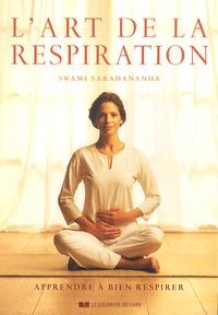 Swami Saradananda - L'art de la respiration - Apprendre à bien respirer.